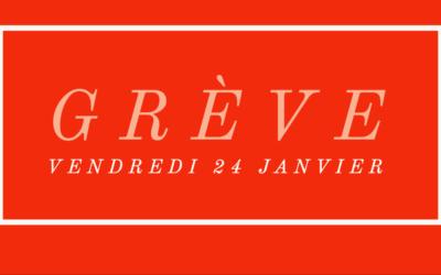 Préavis de grève : Vendredi 24 janvier
