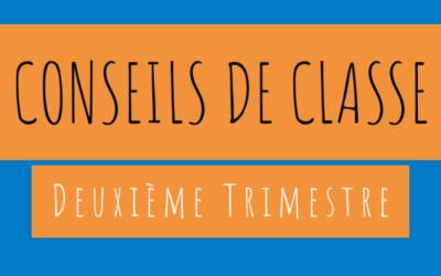 Deuxième Trimestre : Conseils de Classe