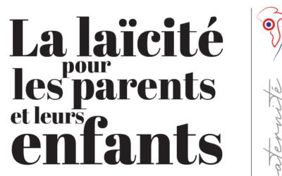 La laïcité pour les parents et leurs enfants